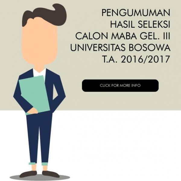 HASIL SELEKSI CALON MAHASISWA BARU GELOMBANG III TAHUN AKADEMIK 2016/2017